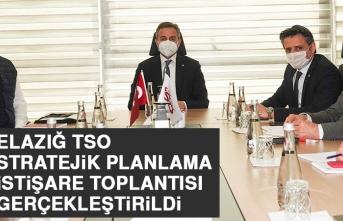 Elazığ TSO Stratejik Planlama İstişare Toplantısı