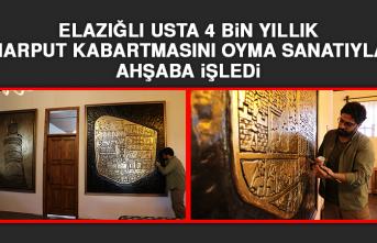 Elazığlı Usta 4 Bin Yıllık Harput Kabartmasını Oyma Sanatıyla Ahşaba İşledi