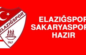 Elazığspor, Sakaryaspor'a Hazır