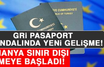 Gri Pasaport Skandalında Yeni Gelişme! Almanya Sınır Dışı Etmeye Başladı