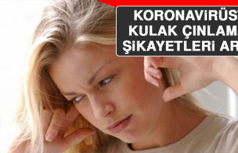 Koronavirüste Kulak Çınlaması Şikayetleri Arttı