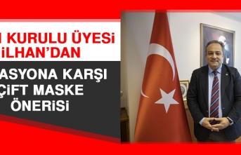Prof. Dr. İlhan'dan Mutasyona Karşı Çift Maske Önerisi