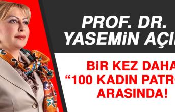 """Prof. Dr. Yasemin Açık Bir Kez Daha""""100 Kadın Patron"""" Arasında"""