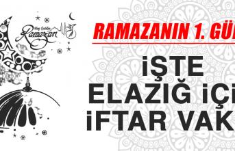 Ramazanın Birinci Gününde Elazığ'da İftar Vakti Saat Kaçta?