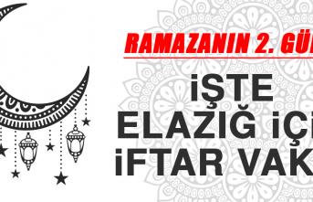 Ramazanın İkinci Gününde Elazığ'da İftar Vakti Saat Kaçta?