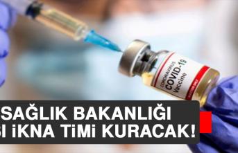 Sağlık Bakanlığı Aşı İkna Timi Kuracak