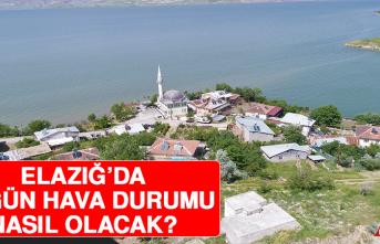 29 Mayıs'ta Elazığ'da Hava Durumu Nasıl Olacak?