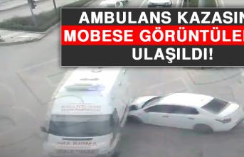 Ambulans Kazasının Mobese Görüntülerine Ulaşıldı!