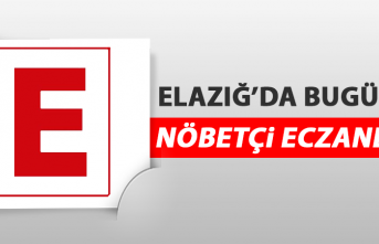 Elazığ'da 1 Mayıs'ta Nöbetçi Eczaneler