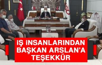 İş İnsanlarından Başkan Arslan'a Teşekkür