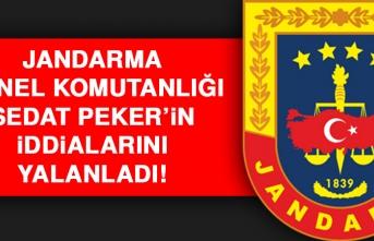 Jandarma Genel Komutanlığı Sedat Peker'in İddialarını Yalanladı