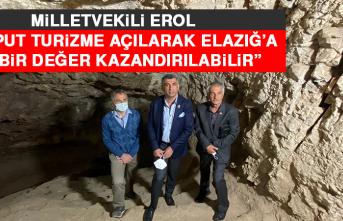 """Milletvekili Erol, """"Harput Turizme Açılarak Elazığ'a Yeni Bir Değer Kazandırılabilir"""""""