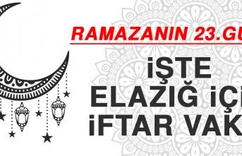 Ramazanın Yirmi Üçüncü Gününde Elazığ'da İftar Vakti Saat Kaçta?