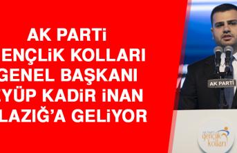 AK Parti Gençlik Kolları Genel Başkanı İnan Elazığ'a Geliyor