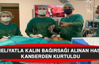 Ameliyatla Kalın Bağırsağı Alınan Hasta Kanserden Kurtuldu