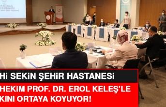 Başhekim Prof. Dr. Erol Keleş, Yapılan Çalışmaları Anlattı