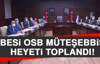 Besi OSB Müteşebbis Heyeti Toplandı