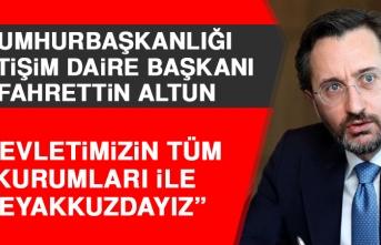 Cumhurbaşkanlığı İletişim Daire Başkanı Fahrettin Altun Açıklama Yaptı