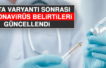 Delta Varyantı Sonrası Koronavirüs Belirtileri Güncellendi