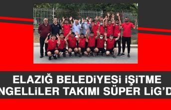 Elazığ Belediyesi İşitme Engelliler Takımı Süper Lig'de