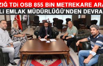 Elazığ TDİ OSB, 855 Bin Metrekare Araziyi Milli Emlak Müdürlüğü'nden Devraldı