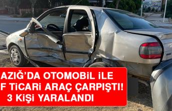 Elazığ'da Otomobil İle Hafif Ticari Araç Çarpıştı: 3 Yaralı