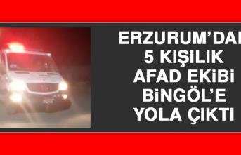 Erzurum'dan 5 Kişilik AFAD Ekibi Bingöl'e Yola Çıktı