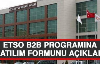 ETSO B2B Programına Katılım Formunu Açıkladı
