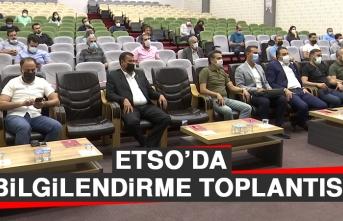 ETSO'da Bilgilendirme Toplantısı