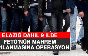 Elazığ Dahil 9 İlde, FETÖ'nün Mahrem Yapılanmasına Operasyon