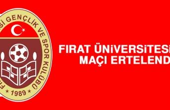 Fırat Üniversitesi'nin Maçı Ertelendi