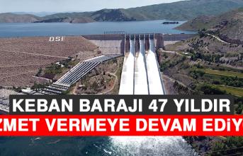 Keban Barajı 47 Yıldır Hizmet Vermeye Devam Ediyor