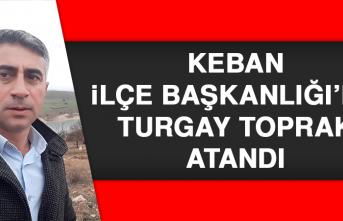 Keban İlçe Başkanlığı'na Turgay Toprak Atandı
