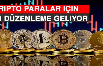 Kripto Paralar İçin Yeni Düzenleme Geliyor