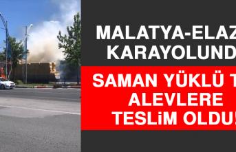 Malatya-Elazığ Karayolunda Saman Yüklü Tır Alevlere Teslim Oldu