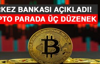 Merkez Bankası Açıkladı! Kripto Parada Üç Düzenek
