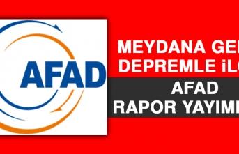 Meydana Gelen Depremle İlgili AFAD Rapor Yayımladı