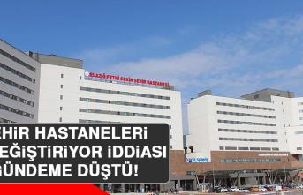 Şehir Hastaneleri El Değiştiriyor İddiası Gündeme Düştü!