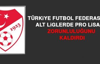 TFF, Alt Liglerde Pro Lisans Zorunluluğu Kaldırıldı