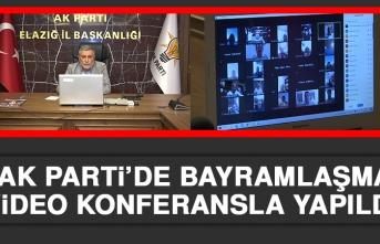 AK Parti'de Bayramlaşma Video Konferansla Yapıldı