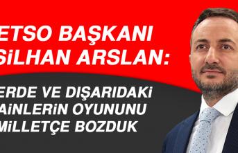 Başkan Arslan: İçerde ve Dışarıdaki Hainlerin Oyununu Milletçe Bozduk