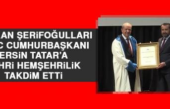 Başkan Şerifoğulları, KKTC Cumhurbaşkanı Tatar'a Fahri Hemşehrilik Beratı Takdim Etti