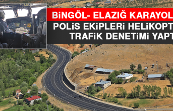 Bingöl- Elazığ Karayolunda, Polis Ekipleri Helikopterle Trafik Denetimi Yaptı