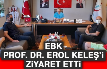 EBK, Prof. Dr. Erol Keleş'i Ziyaret Etti