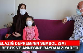 Elazığ Depreminin Sembol İsmi Yüsra Bebek ve Annesine Bayram Ziyareti