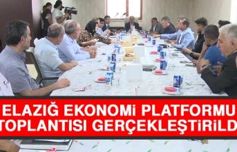 Elazığ Ekonomi Platformu Toplantısı Gerçekleştirildi