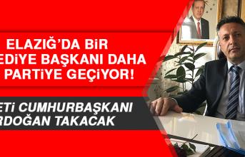Elazığ'da Bir Belediye Başkanı Daha AK Partiye Geçiyor!