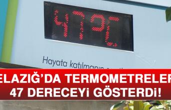 Elazığ'da Termometreler 47 Dereceyi Gösterdi!