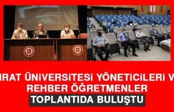 Fırat Üniversitesi Yöneticileri ve Rehber Öğretmenler Toplantıda Buluştu