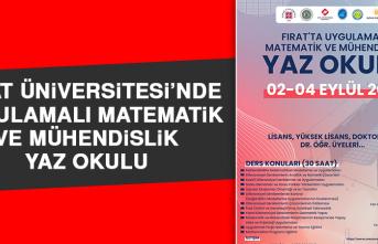 Fırat Üniversitesi'nde Uygulamalı Matematik ve Mühendislik Yaz Okulu